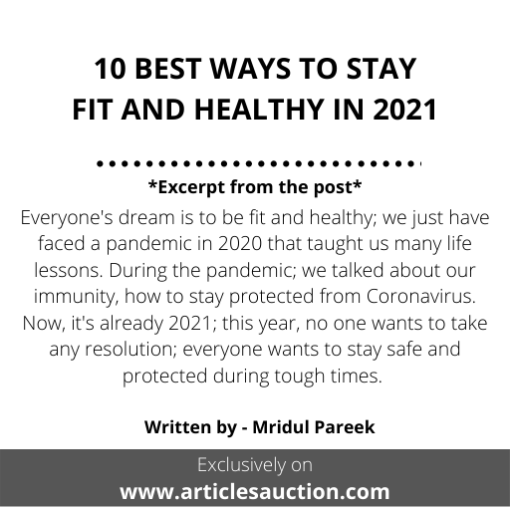 10 BEST WAYS TO STAY FIT AND HEALTHY IN 2021 - Articles Auction