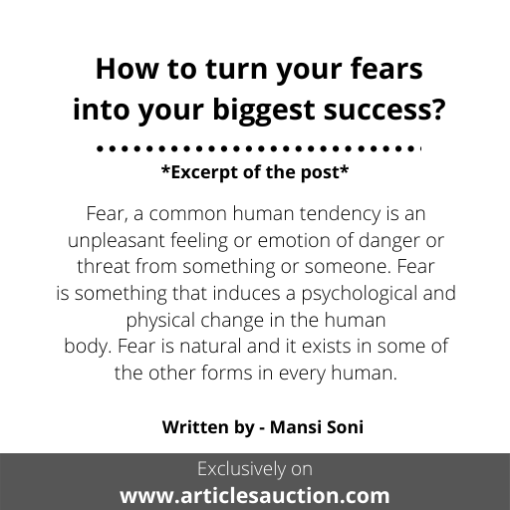 How to turn your fears into your biggest success? - Articles Auction