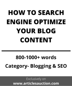 BLOG SEO: HOW TO SEARCH ENGINE OPTIMIZE YOUR BLOG CONTENT - Articles Auction