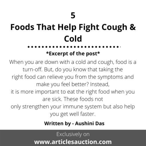 5 Foods That Help Fight Cough & Cold - Articles Auction