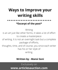 Ways to Improve your writing skills - Articles Auction