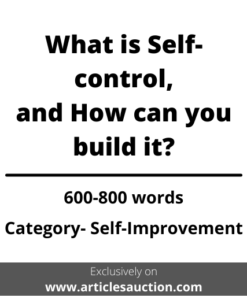 What is Self-control, and How can you build it? - Articles Auction