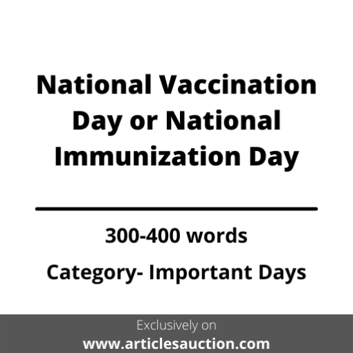 National Vaccination Day or National Immunization Day - Articles Auction