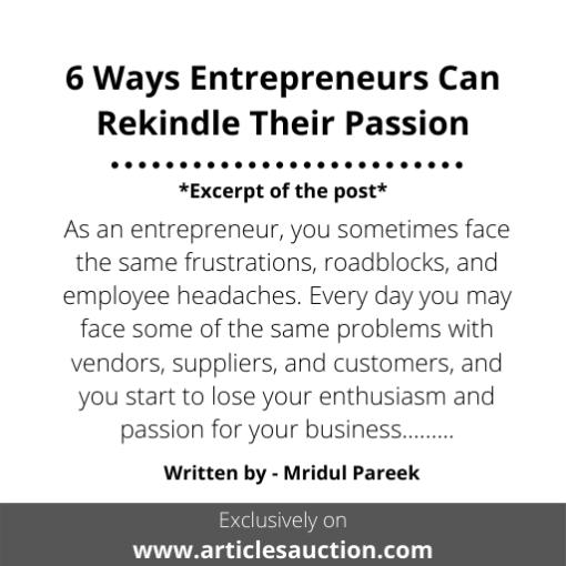 6 Ways Entrepreneurs Can Rekindle Their Passion - Articles Auction
