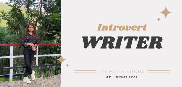 Introvert Writer